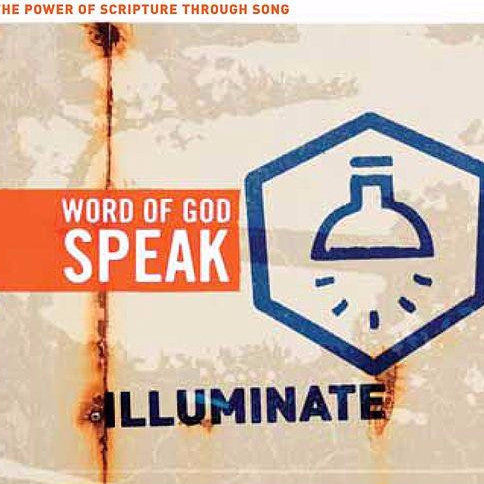 Word of God Speak: Illuminate