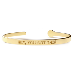 HEY, YOU GOT THIS 24kt Gold Plated Bracelet - ZG INDUSTRIES LLC