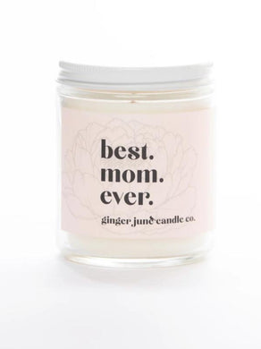 Best Mom Ever Soy Candle