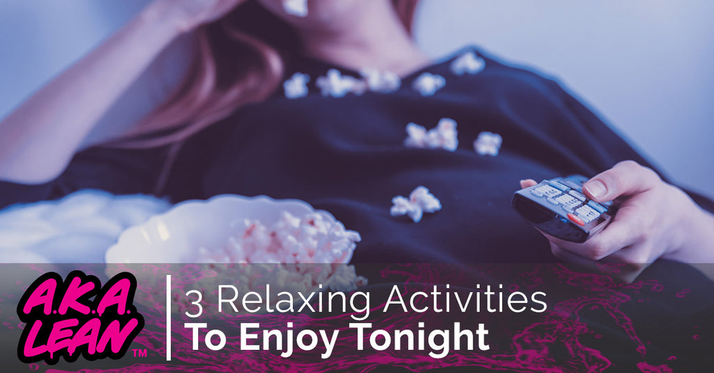 3 Relaxing Activities to Enjoy Tonight