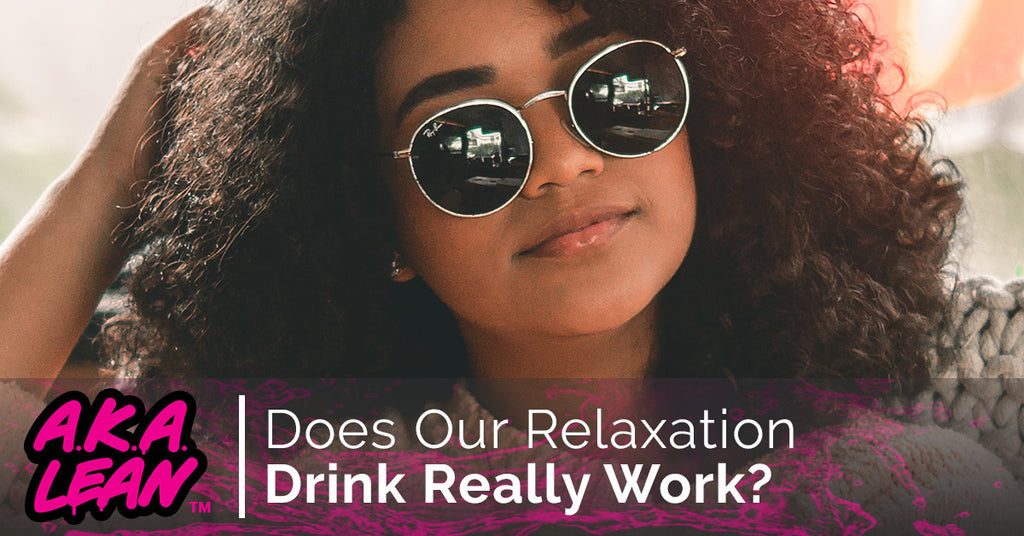 Does Our Relaxation Drink Really Work?