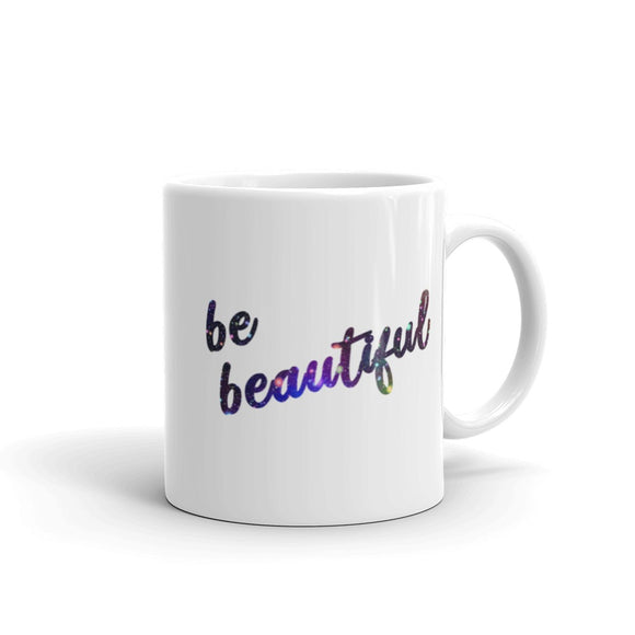 Be Beautiful Coffee Mug One