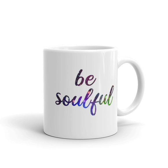 Be Soulful Coffee Mug One