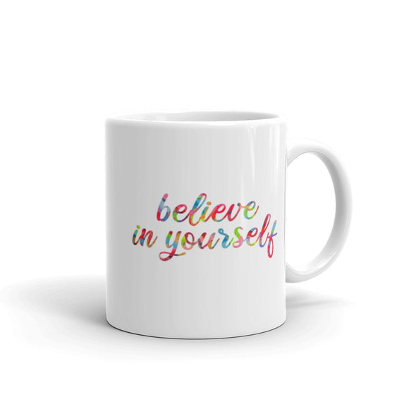 Believe In Yourself Coffee Mug One