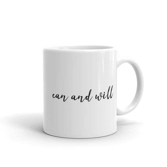 Can And Will Coffee Mug One
