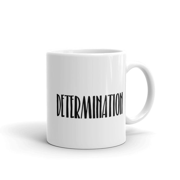 Determination Coffee Mug One