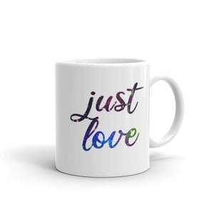 Just Love Coffee Mug One