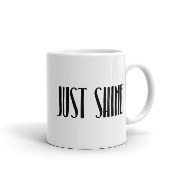 Just Shine Coffee Mug One