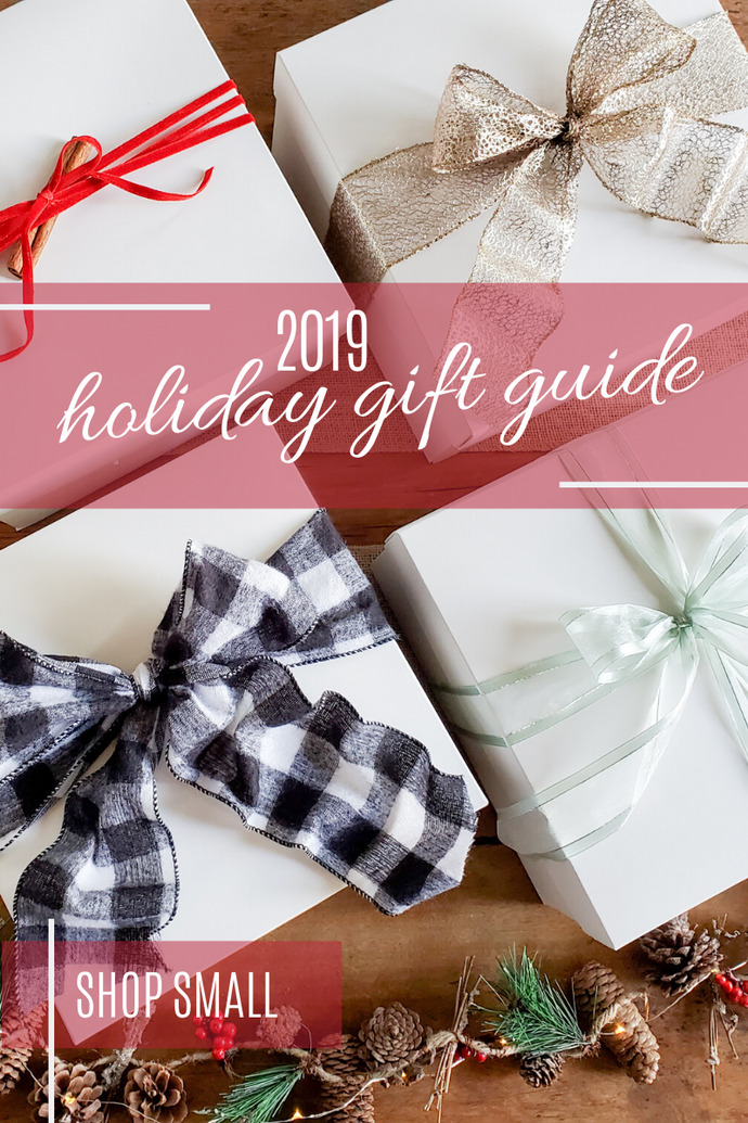 Shop Small this Holiday Season with our 2019 Holiday Gift Guide