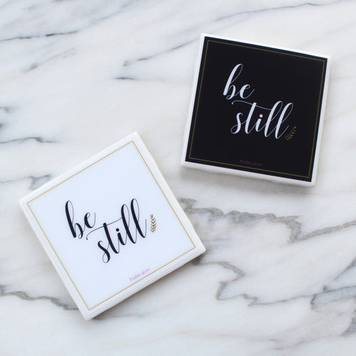 Be Still Coaster | Indulge Collection - Coaster This