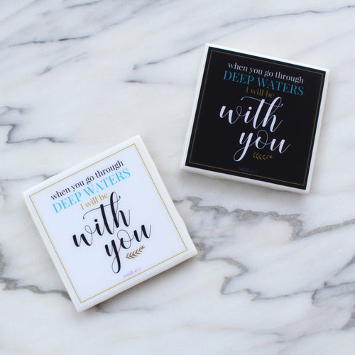 When You Go Through Deep Waters I will Be With You Coaster | Indulge Collection - Coaster This