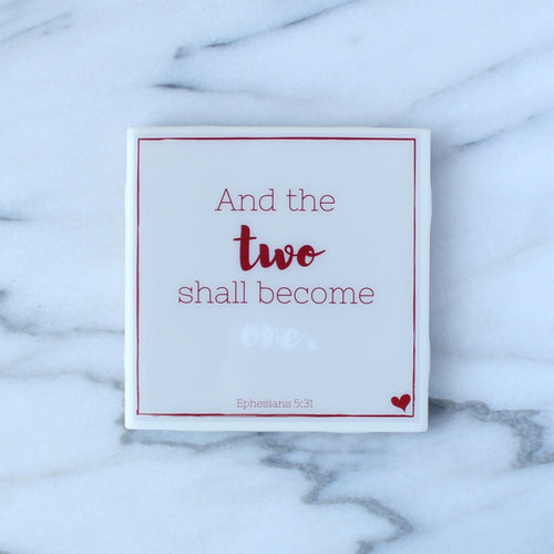 And the Two Shall Become One Coaster | Love Collection