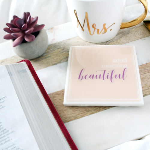 Good Morning Beautiful Coaster | Rise & Shine Collection - Coaster This