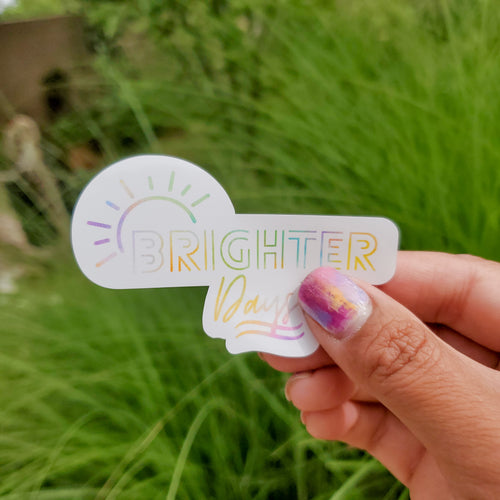 Brighter Days Sticker - Coaster This