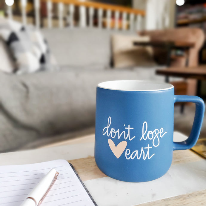 Don't Lose Heart Mug