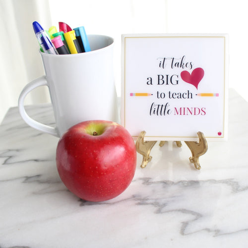 It Takes a Big Heart to Teach Little Minds Coaster | Teachers Collection - Coaster This