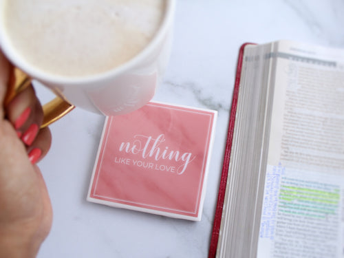 Nothing Like Your Love Coaster | Spring Collection - Coaster This