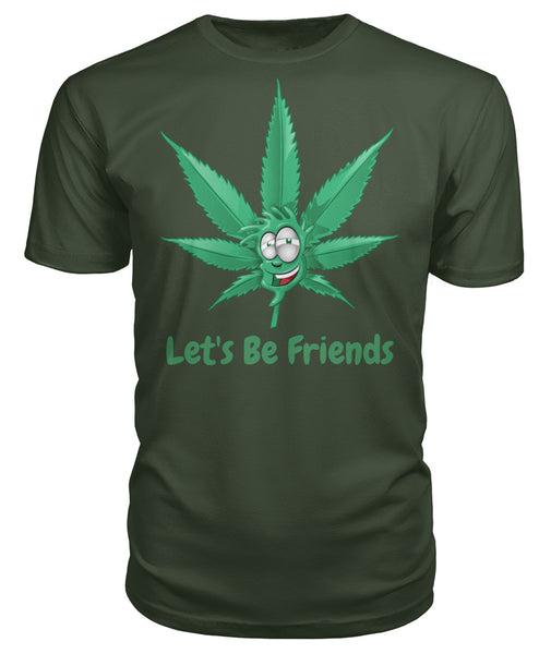 Let's Be Friends 420 Premium Unisex Tee - The Electric Bird