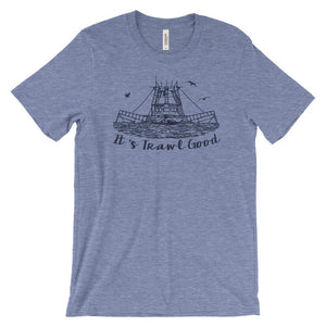 It's trawl good funny cajun t-shirt - Cajun T-Shirt Club