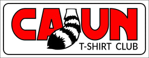 Cajun T-Shirt Club Sticker