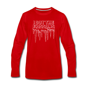 I Got The Frissons | Men's Premium Long Sleeve - red