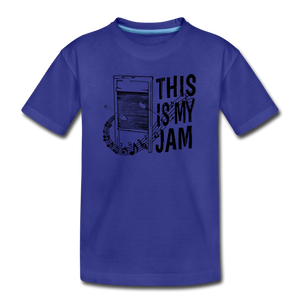 This Is My Jam | Kids' Premium T-Shirt - royal blue
