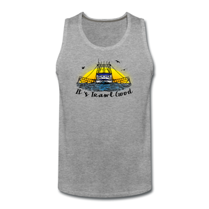 It's Trawl Good-ReBOOT Series | Men's Premium Tank - heather gray