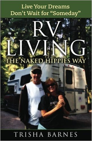 RV LIVING the Naked Hippies Way