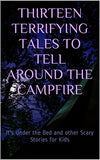 Terrifying Campfire Tales