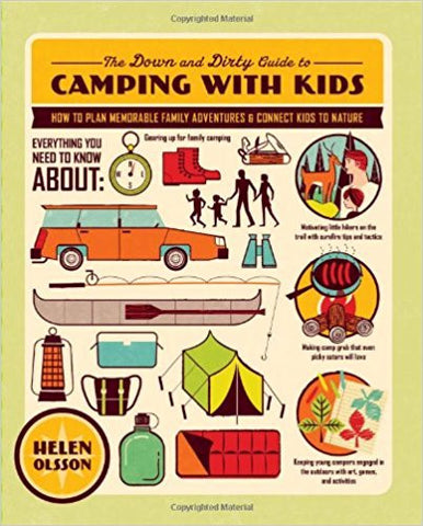 Down & Dirty Guide to Camping with Kids