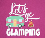 Let's Go Glamping T-Shirt