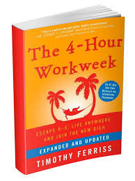 The New 4-Hour Workweek