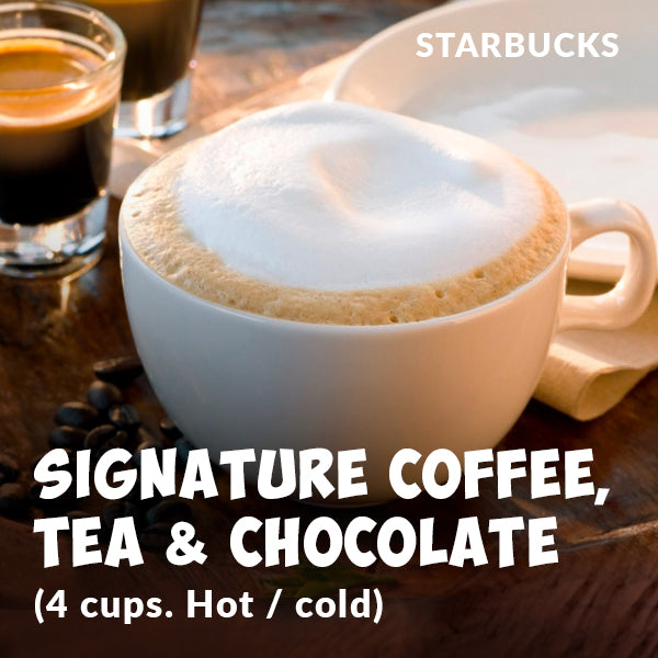 STARBUCKS  Signature Coffee, Tea or Chocolate x 4 Cups