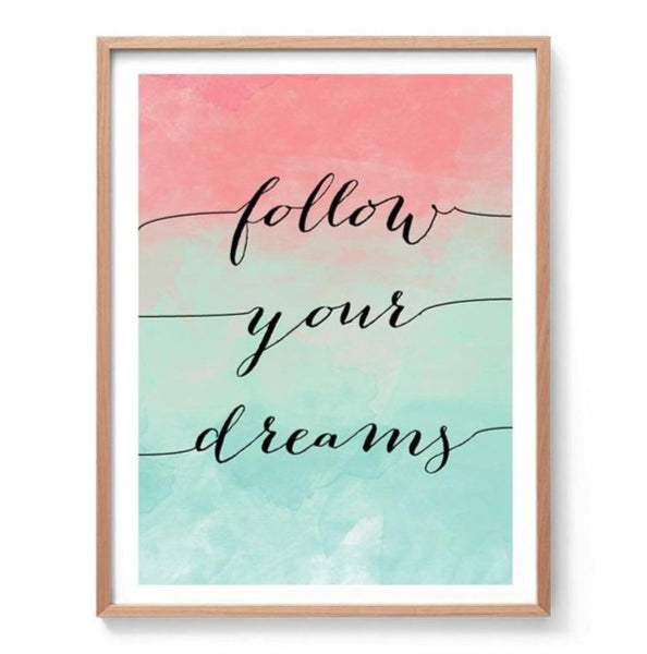 Follow Your Dreams Watercolour Art Print