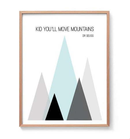 Kid You'll Move Mountains Print (Mint + Pink)