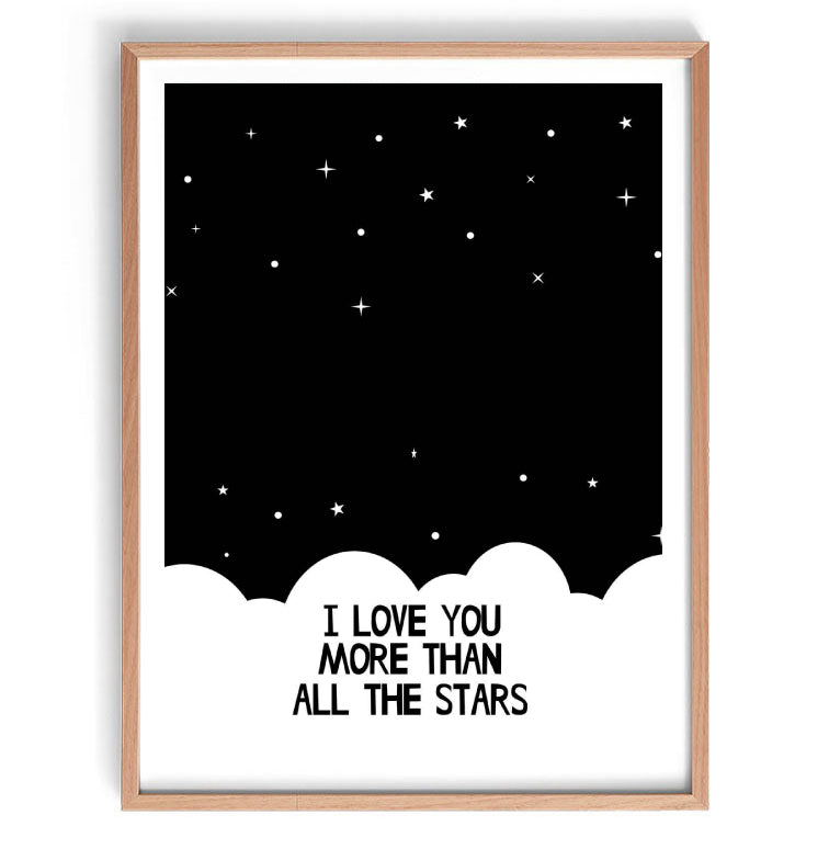 I Love You More Than All the Stars Print