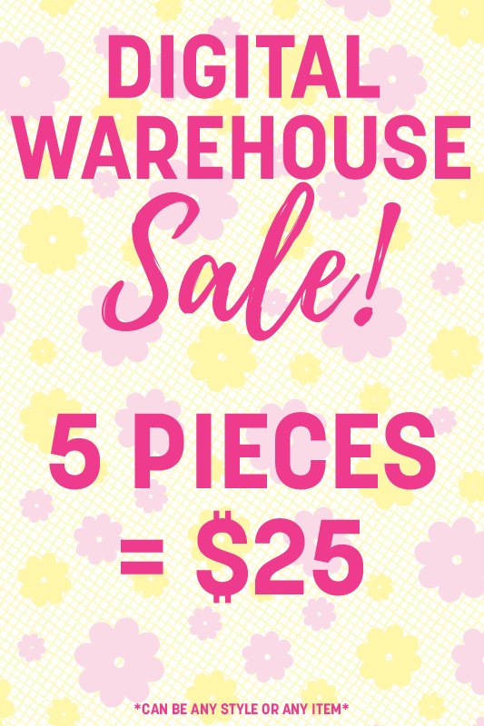 5 Digital Warehouse Sale Items = $25