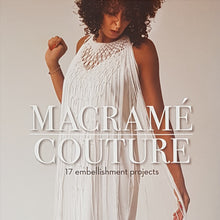Macrame Couture: 17 Embellishment Projects Book