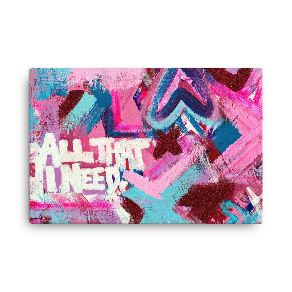 All That I Need. Canvas Abstract Deep