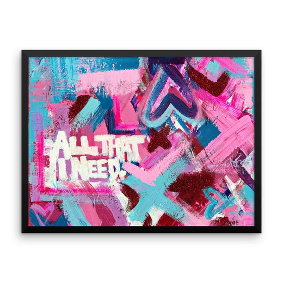 All That I Need. Premium Luster Photo Paper Framed Poster Abstract Deep