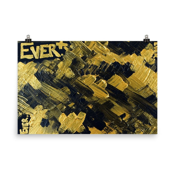 Ever. Enhanced Matte Paper Poster Abstract Deep