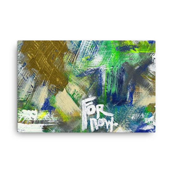 For Now. Canvas Abstract Deep