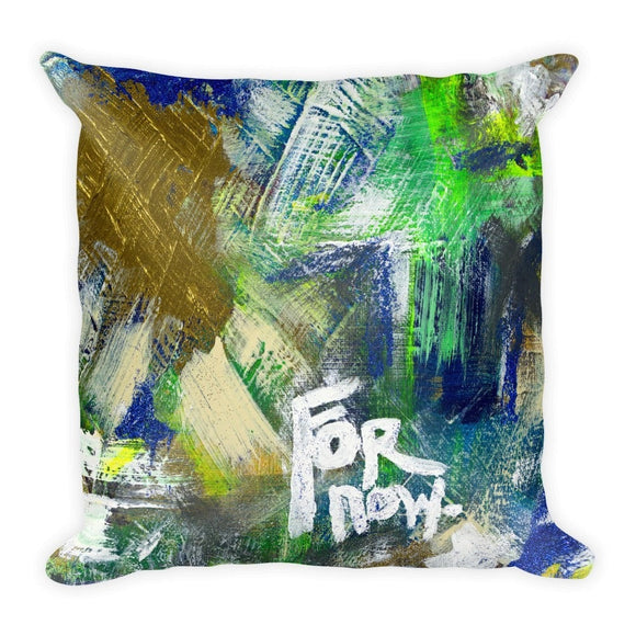 For Now. Square Pillow Abstract Deep