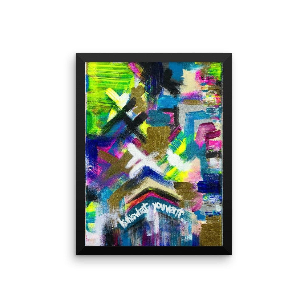 Is This What You Want. Premium Luster Photo Paper Framed Poster Abstract Deep