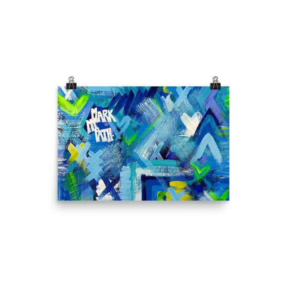 Mark My Path. Enhanced Matte Paper Poster Abstract Deep