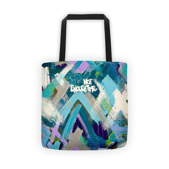 Plenty Of Time. Not Enough Time. Classic Tote Abstract Deep