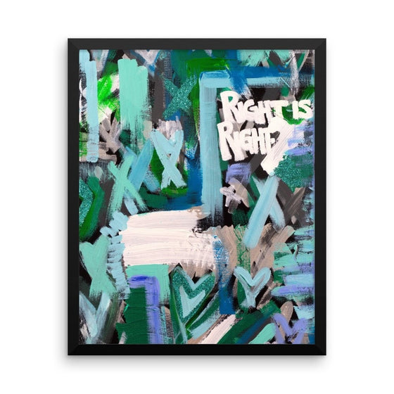 Right Is Right. Enhanced Matte Paper Framed Poster Abstract Deep