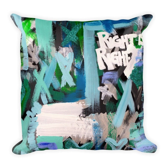 Right Is Right. Square Pillow Abstract Deep