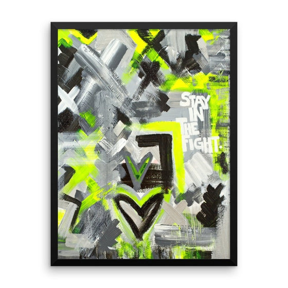 Stay In The Fight. Premium Luster Photo Paper Framed Poster Abstract Deep