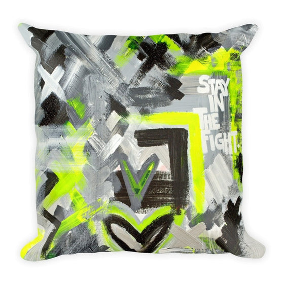 Stay In The Fight. Square Pillow Abstract Deep